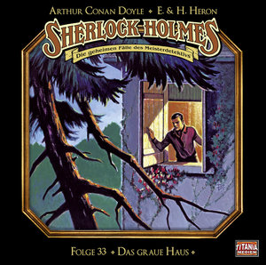 Sherlock Holmes - Folge 33. Das graue Haus