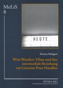 Wim Wenders' Filme und ihre intermediale Beziehung zur Literatur