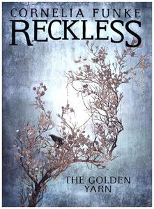 Reckless III: The Golden Yarn