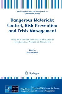 Dangerous Materials: Control, Risk Prevention and Crisis Managem