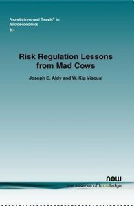 Risk Regulation Lessons from Mad Cows