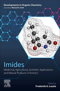 Imides: Medicinal, Agricultural, Synthetic Applications and Natu
