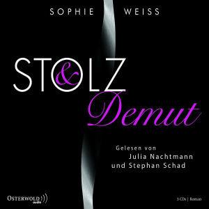 Sophie Weiss: Stolz Und Demut