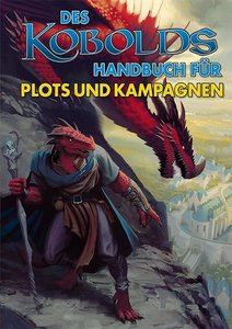 Des Kobolds Handbuch für Plots & Kampagnen