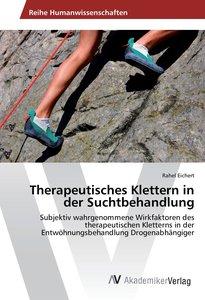 Therapeutisches Klettern in der Suchtbehandlung