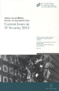 Current Issues in IT Security 2012