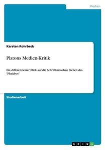 Platons Medien-Kritik