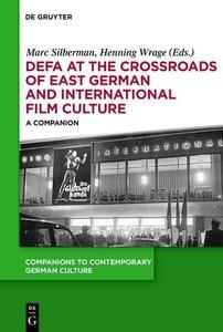 DEFA at the Crossroads of East German and International Film Cul