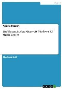 Einführung in den Microsoft Windows XP Media Center
