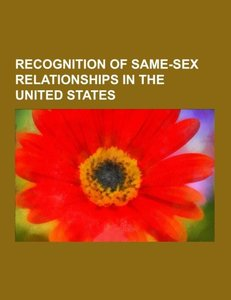 Recognition of same-sex relationships in the United States