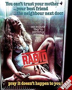 Rabid - Der Überfall der teuflischen Bestien