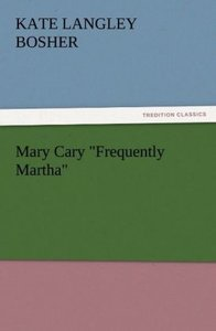 "Mary Cary ""Frequently Martha"""