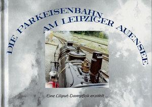 Die Parkeisenbahn am Leipziger Auensee