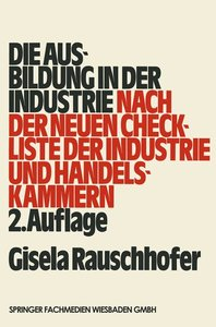 Die Ausbildung in der Industrie