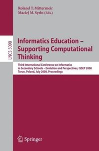 Informatics Education - Supporting Computational Thinking