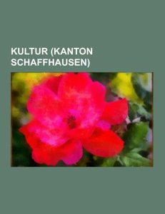 Kultur (Kanton Schaffhausen)