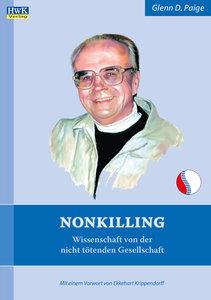 Nonkilling-Wissenschaft von der nichttötenden Gesellschaft