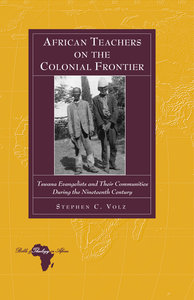 African Teachers on the Colonial Frontier