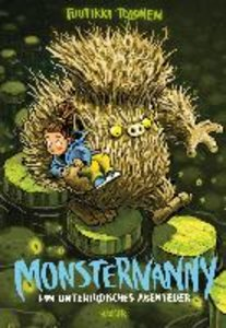 Monsternanny - Ein unterirdisches Abenteuer