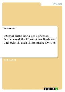 Internationalisierung des deutschen Festnetz- und Mobilfunksekto