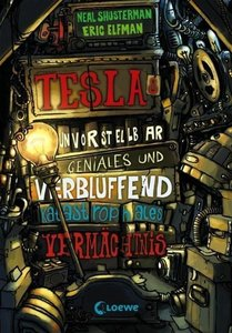 Teslas unvorstellbar geniales und verblüffend katastrophales Ver