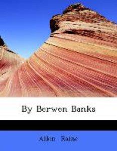 By Berwen Banks