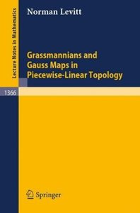 Grassmannians and Gauss Maps in Piecewise-Linear Topology