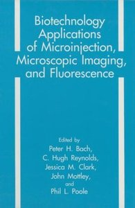 Biotechnology Applications of Microinjection, Microscopic Imagin
