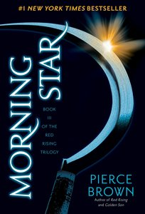 Red Rising 3. Morning Star