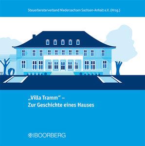 """""""Villa Tramm"""" - Zur Geschichte eines Hauses"""