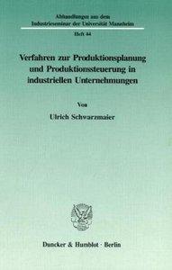 Verfahren zur Produktionsplanung und Produktionssteuerung in ind