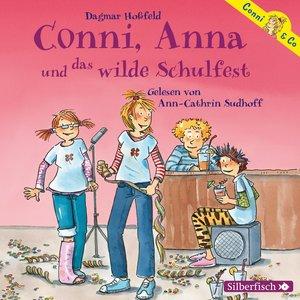 Conni & Co 04. Conni, Anna und das wilde Schulfest