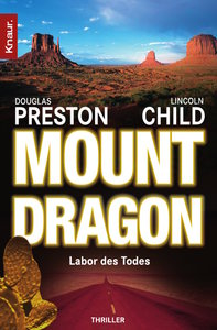 Mount Dragon, Labor des Todes