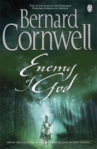 Enemy of God. The Warlord Chronicles, 2