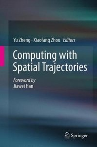 Computing with Spatial Trajectories