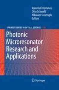 Photonic Microresonator Research and Applications