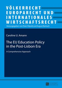 The EU Education Policy in the Post-Lisbon Era