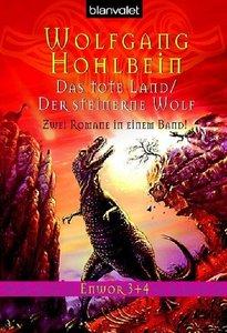 Enwor 03/04. Das tote Land / Der steinerne Wolf
