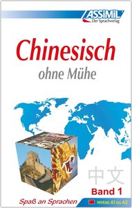 Assimil. Chinesisch ohne Mühe 1. Lehrbuch