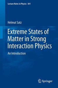 Extreme States of Matter in Strong Interaction Physics