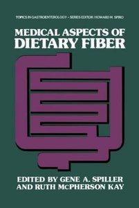 Medical Aspects of Dietary Fiber