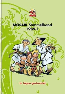 MOSAIK Sammelband 40. In Japan gestrandet