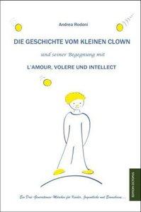 Die Geschichte vom kleinen Clown und seiner Begegnung mit L'Amou