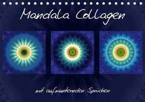 Mandala Collagen mit aufmunternden Sprüchen (Tischkalender 2019