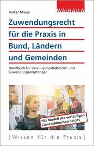 Zuwendungsrecht für die Praxis in Bund, Ländern und Gemeinden