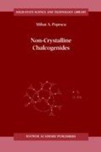 Non-Crystalline Chalcogenicides