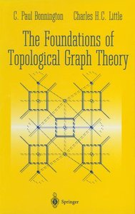 The Foundations of Topological Graph Theory