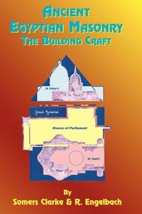 Ancient Egyptian Masonry: The Building Craft