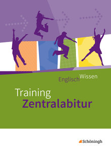 EnglischWissen. Training Zentralabitur - Neubearbeitung