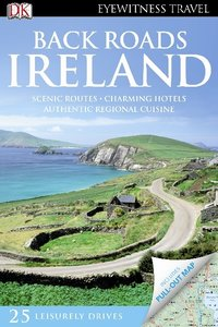 DK Eyewitness Travel Back Roads Ireland